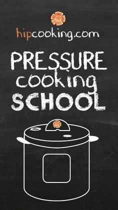 Pressure Cooking School!