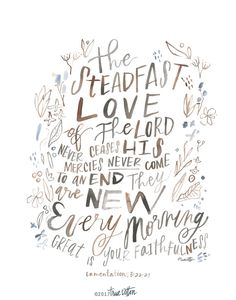 The Steadfast Love Lamentations 3:22-23 PRINT by truecotton