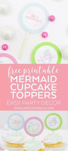 Printable Mermaid Cupcake Toppers - Pineapple Paper Co. Mermaid Party Favors, Mermaid Party Decorations, Mermaid Parties, Cupcake Decorations, Mermaid Cupcake Toppers, Cupcake Toppers Free, Mermaid Cupcakes, Girls Birthday Party Themes, Fun Party Themes