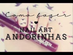 Tutorial: Nail art de andorinhas | @omundodejess    https://www.youtube.com/watch?v=QAkH8FnnIZs