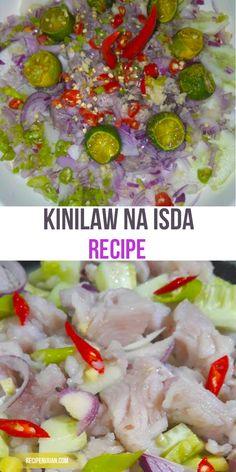 na Isda Recipe (Fish Ceviche) Kinilaw na Isda Recipe for Pulutan. Easy to prepare. Try this Recipe now.Kinilaw na Isda Recipe for Pulutan. Easy to prepare. Try this Recipe now. Fish Recipe Filipino, Filipino Dishes, Filipino Food, Easy Filipino Recipes, Pinoy Recipe, Fish Recipes, Seafood Recipes, Asian Recipes, Cooking Recipes