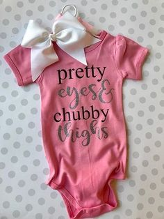Pretty Eyes Chubby Thighs Baby Onesie - Jahanisus J - Pretty Eyes Chubby Thighs Baby Onesie Pretty Eyes & Chubby Thighs Bodysuit Baby Outfits, Newborn Outfits, Kids Outfits, My Baby Girl, Our Baby, Baby Girl Onsies, Cute Onesies For Babies, Newborn Baby Girl Clothes, Baby Girl Items