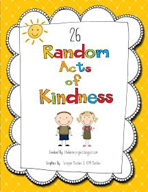 The Kinder Project: 26 Random Acts of Kindness In honor of Sandy Hook Elementary! Free Download on TPT