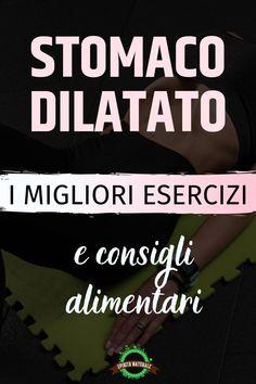 #esercizi #stomaco #benessere #spiritonaturale Garage Gym, Exercise, My Love, Wellness, Sport, Medicine, Diet, Ejercicio, Deporte