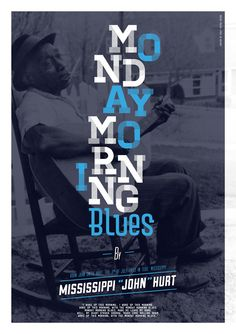 Monday Morning Blues by William Boulay, via Behance. Great imagery and typography Typo Poster, Poster Ads, Poster Prints, Graphic Design Layouts, Graphic Design Typography, Monday Morning Blues, Monday Blues, Monday Monday, Blue Words