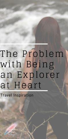 5ec895abb39 Travel Inspiration -- As explorers at heart