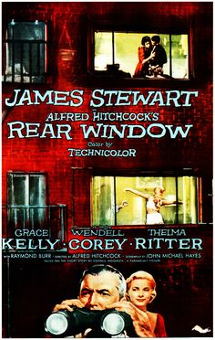 "Rear Window (1954):  Alfred Hitchcock, Jimmy Stewart, Grace Kelly, Raymond Burr.  A photojournalist with a broken leg is watching the neighbors and detects a murder.  The first of the voyeur mysteries.  ""What do you need as evidence?  Bloody footprints leading up to his door?"""