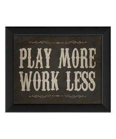 'Play More' Framed Print #zulily #zulilyfinds