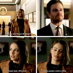 """""""Like you and Susan Williams? People talk, Ollie and... some people vomit a little"""" - Thea and Oliver #Arrow"""