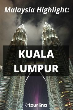 Malaysia Highlight: Kuala Lumpur | A travelers sightseeing and shopping tour through Kuala Lumpur | With the Tourlina app women can find female travel companions within a secure and trusted network | #travel #traveltips #malaysia #kualalumpur | tourlina.com