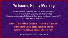Welcome, Happy Morning - Hymn Lyrics & Music