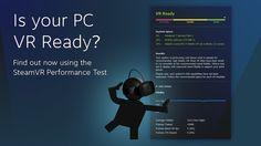 Valve te ayuda a saber si tu PC está preparada para la realidad virtual con una aplicación