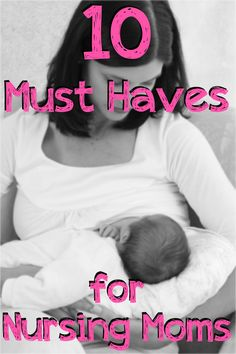 What would you recommend as a must have for a breastfeeding mom? Check out Elena's recos for 10 Must Haves for Nursing Moms.