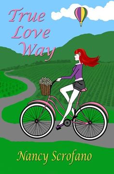 True Love Way #eBook is only $3.99! Get it from #Amazon, #BarnesAndNoble, #iTunes, #Kobo. #chicklit #books