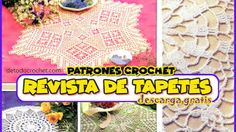 Patrones con Explicaciones para Tejer Tapetes y Caminos de Mesa a Crochet / Descarga Gratis Doily Patterns, Weaving Patterns, Crochet Blankets, Weaving, Free Downloads, Free Pattern, Art Lessons For Kids
