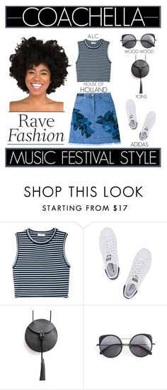 """""""Rave Fashion - Coachella Music Festival Style"""" by latoyacl ❤ liked on Polyvore featuring A.L.C., adidas Originals, Wood Wood and House of Holland"""