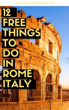 11 Fun And Free Things To Do In Rome, Italy - The Travelling Pinoys - Travel Trends Italy Travel Tips, Rome Travel, Europe Travel Guide, Asia Travel, Budget Travel, Travel Ideas, Europe Budget, Backpacking Europe, Travel Inspiration