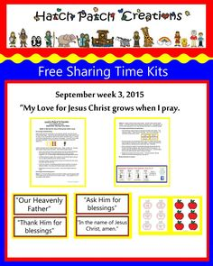 "September 2015, Sharing time week 3.  ""My love for Jesus Christ grows when I pray."""