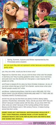 Top notch editing by the way. But the point is most Disney princesses are white. 'Whitewash' isn't the right word but it doesn't change that fact that there's not a variety of different faces on the screen (and Brave is Pixar, isn't it? Disney Pixar, Disney Memes, Disney And Dreamworks, Disney Crossovers, Funny Disney, Disney Facts, Disney Love, Disney Magic, Sassy Disney
