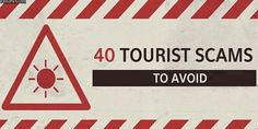 40 Popular Tourist Scams Every Traveler Should Know About