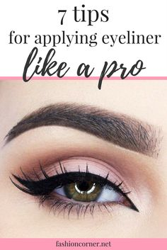 Applying eyeliner is the perfect way to complement your makeup look and make your eyes pop. Use these 7 basic tips to nail your cat eye like a pro!