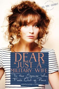 """You're not """"just a"""" military wife."""