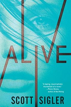 "Alive (The Generations Trilogy) by Scott Sigler (July 2015).  ""for fans of Hunger Games and Divergent"", first in the YA trilogy?"