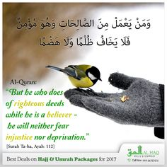 """Never loss #Trust in the Greatness of #Allah:  وَمَنْ يَعْمَلْ مِنَ الصَّالِحَاتِ وَهُوَ مُؤْمِنٌ فَلَا يَخَافُ ظُلْمًا وَلَا هَضْمًا  """"But he who does of righteous deeds while he is a believer - he will neither fear injustice nor deprivation.""""  [Al-Quran, Surah Ta-ha, Ayah: 112]  #Quran #Muslims #Islam #Hajj #AlHaqTravel #Hajj2017 #UK"""
