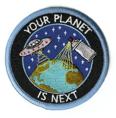 Image of Your Planet Is Next - Patch