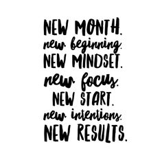 new month. new beginning. new mindset. new focus. new start. new intentions. new results. new month quotes | inspiration | motivation | fresh start | goal setting | black and white typography | hand lettering | brush lettering HannahRoseFitness.com
