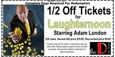 Coupon for $10 Off (half price) tickets to Laughternoon starring Adam London, at the D Theater, downtown, Las Vegas