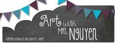 Art with Mrs. Nguyen