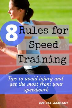 8 Rules for Speed Training - To avoid injury and burnout, runners should take some precautions before jumping into speed trainin - Race Training, Speed Training, Running Training, Training Tips, Training Equipment, Half Marathon Motivation, Running Motivation, Running Routine, Running Workouts