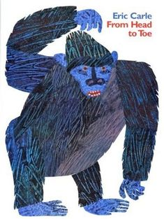 From Head to Toe by Eric Carle - this is a great movement story for Toddlers and I love stories that get them on their feet during Toddler Time.