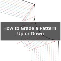 How to grade a pattern