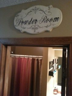Powder Room Wall Decor    Always Dreamt Of Having A Sign Like This In My  Future Home! | Future Home | Pinterest | Room Wall Decor, Powder Room And  Wall ...