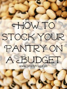 Stocking a pantry with all the necessities to create great meals can be quite costly. Here are some quick tips on how to stock your pantry on a budget.