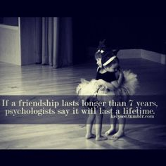 Friends for life :)