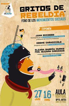 """""""Gritos de Rebeldía"""" / Cartel creado para La Kiltro / Cartel creado por La Espora. 2013"""