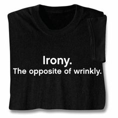 i will say this next time my english teacher asks what is an irony mwuahahaha