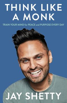 Jay Shetty distils the timeless wisdom he learned as a practising monk into practical steps anyone can take every day to live a less anxious, more meaningful life Book Club Books, Good Books, Books To Read, Book Clubs, Ellen Degeneres, Big Five For Life, Most Watched Videos, Self Development Books, Paz Interior