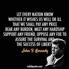 Here is Jfk Quote Gallery for you. Jfk Quote jfk quote chill out design. Jfk Quote john f kennedy quote about society rich poor freedom free. Jfk Quotes, Kennedy Quotes, Wise Quotes, Quotable Quotes, Famous Quotes, Great Quotes, Quotes To Live By, Inspirational Quotes, Sensible Quotes