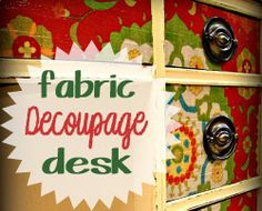 Decoupage Fabric Desk DIY