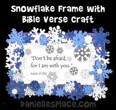 Snowflake Frame and Bible Verse Craft for Sunday School from… Bible Verse Crafts, Bible Story Crafts, Bible School Crafts, Preschool Bible, Sunday School Crafts, Children's Bible, Bible Stories, Bible Verses, Free Sunday School Lessons