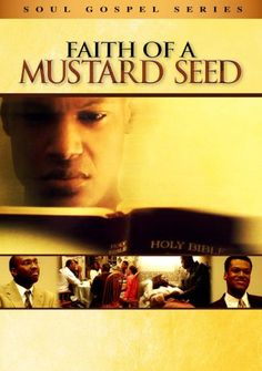 Checkout the movie Faith of a Mustard Seed on Christian Film Database: http://www.christianfilmdatabase.com/review/faith-of-a-mustard-seed/