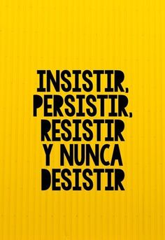"""Insistir, persistir, resistir y nunca desistir"". - Tap the link now to Learn how I made it to 1 million in sales in 5 months with e-commerce! I'll give you the 3 advertising phases I did to make it for FREE! Norman Vincent Peale, Motivational Phrases, Inspirational Phrases, More Than Words, Spanish Quotes, Spanish Phrases, Positive Vibes, Positive Phrases, Sentences"