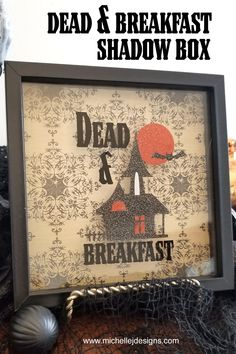 Use this Digital SVG file to create a fun Dead and Breakfast shadow box for Halloween. #styletechcraftfx #halloweencrafts #halloweensvg Diy Home Crafts, Vinyl Crafts, Diy Craft Projects, Fun Crafts, Decor Crafts, Dollar Tree Decor, Dollar Tree Crafts, Diy Furniture Making, Quick And Easy Crafts