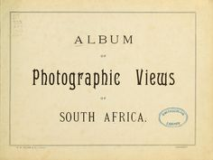 Album of photographic views of South Africa