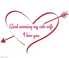 A wife is the backbone of the family. Greet her by this romantic good morning messages for a wife to let her know how sweet wife you have. Good Morning Wife, Good Morning Love Text, Morning Wishes For Her, Good Morning Saturday, Good Morning Quotes For Him, Good Morning Greetings, Good Night Quotes, Good Morning Images, Morning Gif