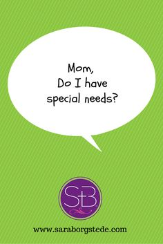 How do we talk to our children about their special needs? How to have those tough conversations with special needs kids.